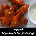 Copycat Applebee's Buffalo Wings