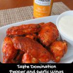 Taste Domination Pepper and Garlic Wings