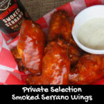 Private Selection Smoked Serrano Wings