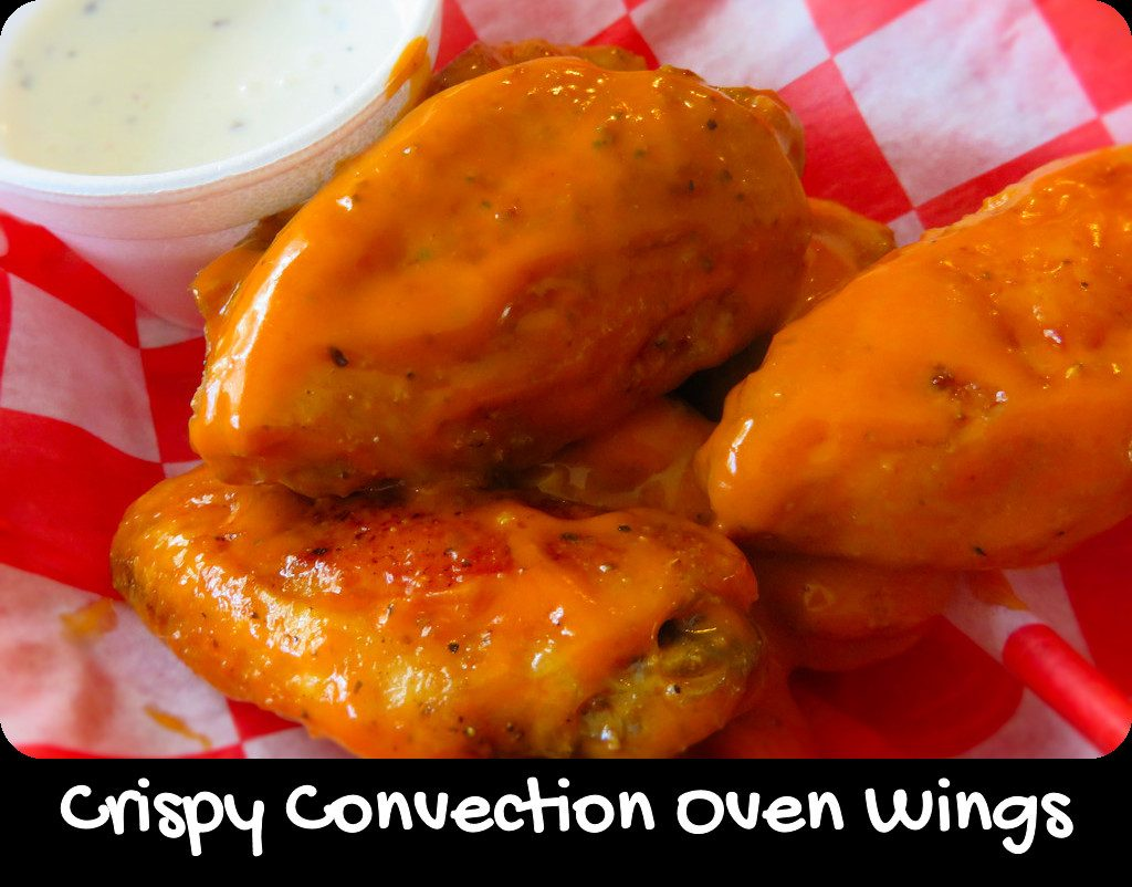 Crispy Convection Oven Wings
